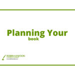 Planning Your Book – Tip 8